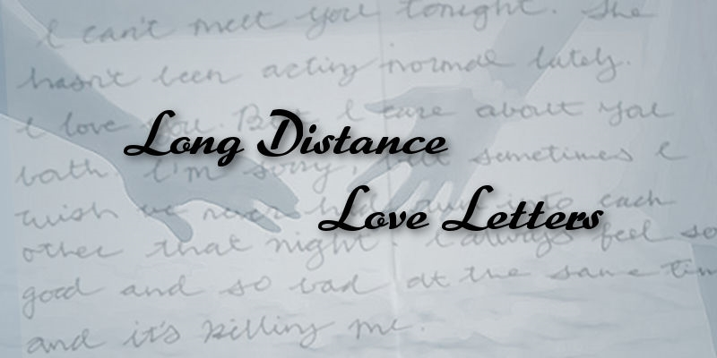 Romantic long distance love letters ideas for lovers
